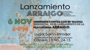 Invitación a la jornada de lanzamiento de la Plataforma ARRAIGO